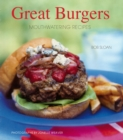 Great Burgers : 50 Mouthwatering Recipes - eBook