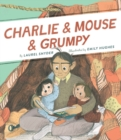 Charlie & Mouse & Grumpy: Book 2 - Book