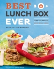Best Lunch Box Ever : Ideas and Recipes for School Lunches Kids Will Love - eBook