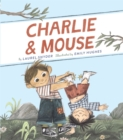 Charlie & Mouse : Book 1 - eBook