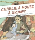 Charlie & Mouse & Grumpy : Book 2 - eBook