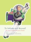 To Infinity and Beyond! : The Story of Pixar Animation Studios - eBook