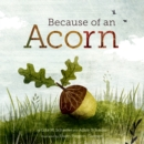 Because of an Acorn - eBook