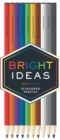 Bright Ideas Colored Pencils : 10 Colored Pencils - Book