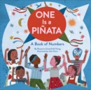 One Is a Pinata : A Book of Numbers - Book