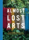 Almost Lost Arts - Book