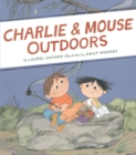 Charlie & Mouse Outdoors - Book