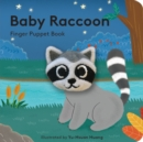 Baby Raccoon : Finger Puppet Book - Book