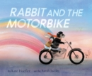 Rabbit and the Motorbike - eBook