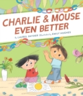 Charlie & Mouse Even Better : Book 3 - eBook