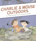 Charlie & Mouse Outdoors : Book 4 - eBook
