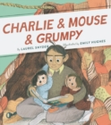 Charlie & Mouse & Grumpy - Book