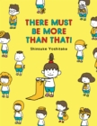 There Must Be More Than That! - eBook