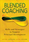 Blended Coaching : Skills and Strategies to Support Principal Development - eBook