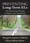 Preventing Long-Term ELs : Transforming Schools to Meet Core Standards - eBook