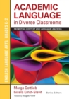 Academic Language in Diverse Classrooms: English Language Arts, Grades K-2 : Promoting Content and Language Learning - Book