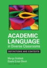 Academic Language in Diverse Classrooms: Definitions and Contexts - Book