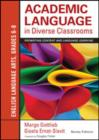 Academic Language in Diverse Classrooms: English Language Arts, Grades 6-8 : Promoting Content and Language Learning - Book