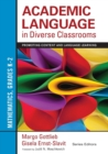 Academic Language in Diverse Classrooms: Mathematics, Grades K-2 : Promoting Content and Language Learning - Book