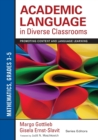 Academic Language in Diverse Classrooms: Mathematics, Grades 3-5 : Promoting Content and Language Learning - Book