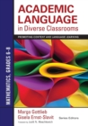 Academic Language in Diverse Classrooms: Mathematics, Grades 6-8 : Promoting Content and Language Learning - Book