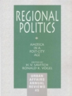 Regional Politics : America in a Post-City Age - eBook