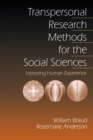 Transpersonal Research Methods for the Social Sciences : Honoring Human Experience - eBook