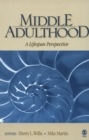 Middle Adulthood : A Lifespan Perspective - eBook
