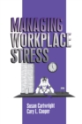 Managing Workplace Stress - eBook