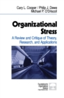 Organizational Stress : A Review and Critique of Theory, Research, and Applications - eBook