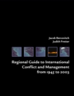 Regional Guide to International Conflict and Management from 1945 to 2003 - eBook