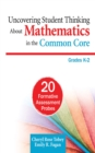 Uncovering Student Thinking About Mathematics in the Common Core, Grades K-2 : 20 Formative Assessment Probes - eBook