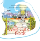The White Cat'S Book - eBook