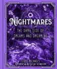 Nightmares : The Dark Side of Dreams and Dreaming - Book