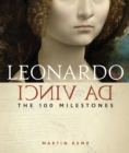 Leonardo Da Vinci : The 100 Milestones - Book