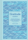 Gratitude Journal : 5 Minutes a Day Toward Creating a Meaningful Life of Joy and Connection - Book