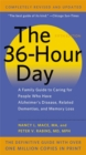 The 36-Hour Day, 5th Edition : A Family Guide to Caring for People Who Have Alzheimer's Disease, Related Dementias, and Memory Loss - Book