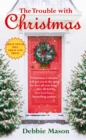 The Trouble With Christmas : Number 1 in series - Book