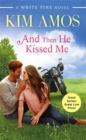And Then He Kissed Me - Book