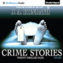 Crime Stories : Twenty Thriller Tales - eAudiobook