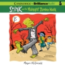 Stink and the Midnight Zombie Walk - eAudiobook