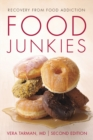 Food Junkies : Recovery from Food Addiction - eBook