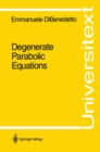 Degenerate Parabolic Equations - eBook