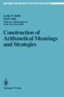 Construction of Arithmetical Meanings and Strategies - eBook