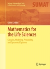 Mathematics for the Life Sciences : Calculus, Modeling, Probability, and Dynamical Systems - eBook