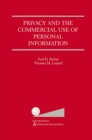 Privacy and the Commercial Use of Personal Information - eBook
