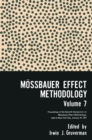 Mossbauer Effect Methodology Volume 7 : Proceedings of the Seventh Symposium on Mossbauer Effect Methodology New York City, January 31, 1971 - eBook