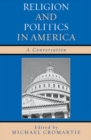 Religion and Politics in America : A Conversation - eBook