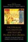 The Struggle to Constitute and Sustain Productive Orders : Vincent Ostrom's Quest to Understand Human Affairs - eBook