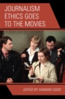 Journalism Ethics Goes to the Movies - eBook